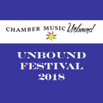 "7/26/18 Unbound Chamber Festival - ""Eye of the Storm\"""