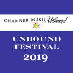 Unbound Chamber Music Festival 2019 - Preferred Pass (8 Concerts)